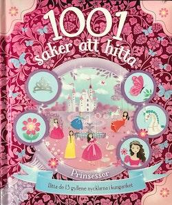 1001 saker att hitta : prinsessor