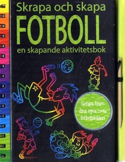 Fotboll : en skapande aktivitetsbok