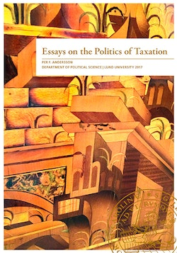 Essays on the Politics of Taxation