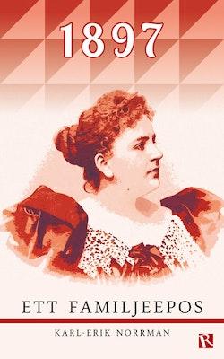 1897 : ett familjeepos
