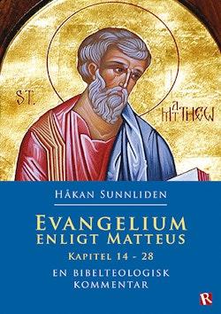 Evangelium enligt Matteus : Kapitel 14-28