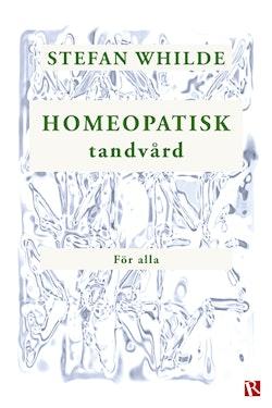 Homeopatisk tandvård för alla