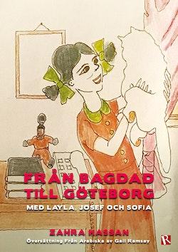 Från Bagdad till Göteborg : Med Layla, Josef och Sofia
