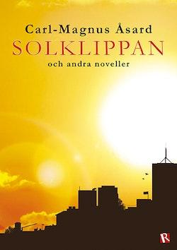Solklippan : och andra noveller