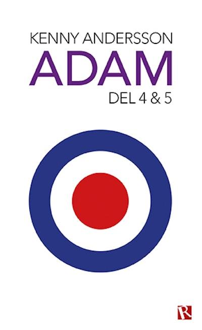 Adam. Del 4 & 5