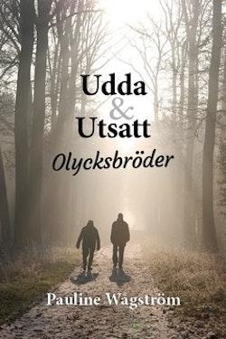 Udda & Utsatt - Olycksbröder