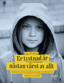 Greta Thunberg: Er tystnad är nästan värst av allt