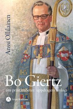 Bo Giertz om prästämbetet: uppdragets teologi