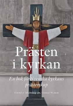Prästen i kyrkan : En bok för Svenska kyrkans prästerskap