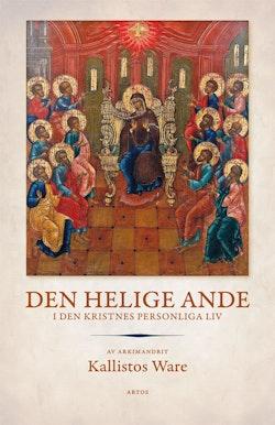 Den helige Ande : I den kristnes personliga liv