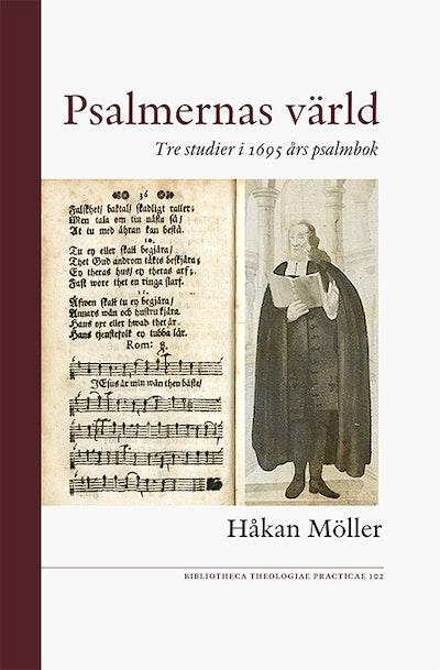 Psalmernas värld : tre studier i 1695 års psalmbok