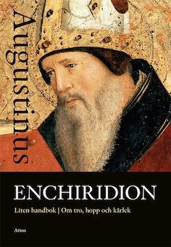 Enchiridion : liten handbok om tro, hopp och kärlek