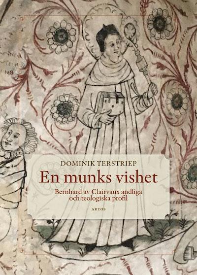Bernhard av Claivaux: Liv - tankar - teologi