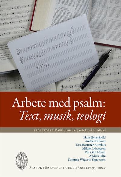 Arbete med psalm : text, musik, teologi
