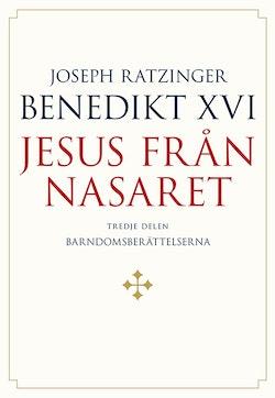 Jesus från Nasaret D3 : Barndomsberättelserna