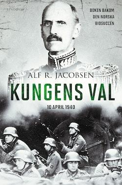 Kungens val : 10 april 1940