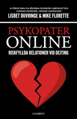 Psykopater online : riskfyllda relationer vid dejting