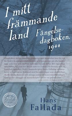 I mitt främmande land : fängelsedagboken 1944
