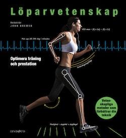 Löparvetenskap : optimera din träning och prestation