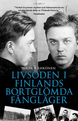 Livsöden i Finlands bortglömda fångläger