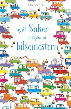 100 saker att göra på bilsemestern