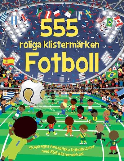 555 roliga klistermärken : fotboll