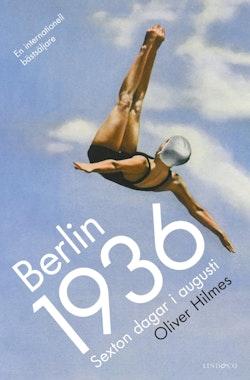 Berlin 1936 : Sexton dagar i augusti