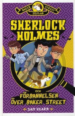 Sherlock Holmes och förbannelsen över Baker Street