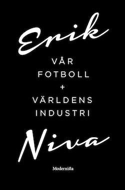 Vår fotboll ; Världens industri (Box)