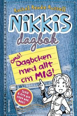 Nikkis dagbok. OMG! : dagboken med allt om mig!