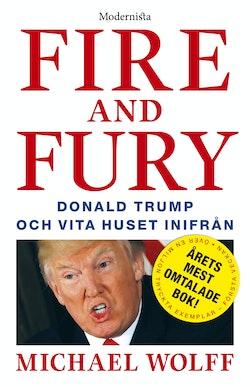 Fire & Fury: Donald Trump och Vita huset inifrån