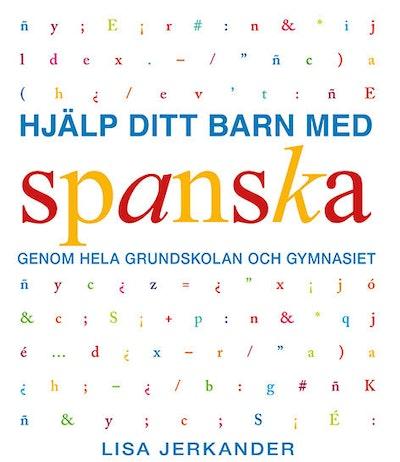 Hjälp ditt barn med spanska genom grundskolan och gymnasiet