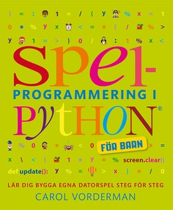 Spelprogrammering i Python : för barn