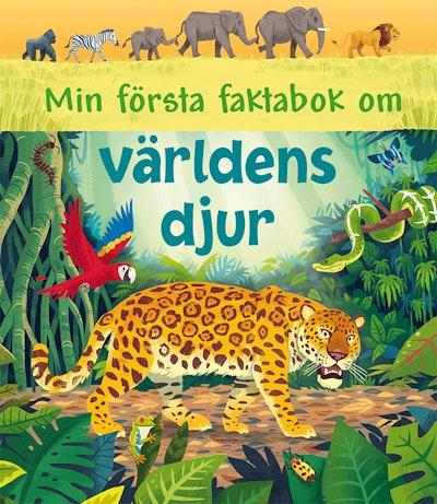 Min första faktabok om världens djur