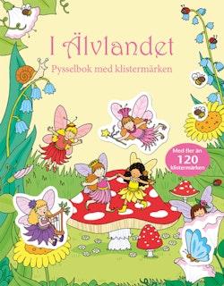 I Älvlandet : pysselbok med klistermärken