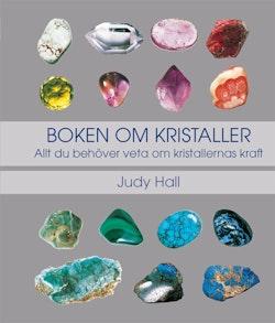 Boken om kristaller : allt du behöver veta om kristallernas kraft