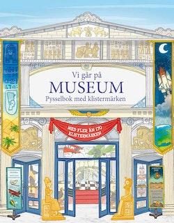 Vi går på museum: pysselbok med klistermärken