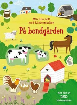 På bondgården: min lilla bok med klistermärken