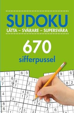 Sudoku : lätta - svårare - supersvåra - 670 sifferpussel. Vol. 2