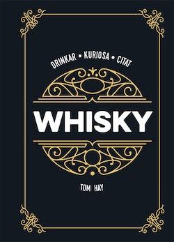 Whisky: drinkar kuriosa citat