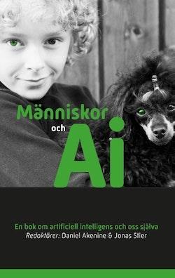 Människor och AI : en bok om artificiell intelligens och oss själva