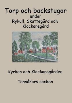 Torp o backstugor under Rykull, Skattegård och Klockaregård : Kyrkan och Kl