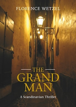 The Grand man : a Scandinavian thriller