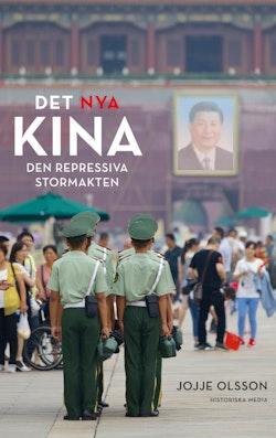 Det nya Kina : den repressiva stormakten