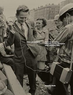 Olof Palme. Det dramatiska valåret 1968