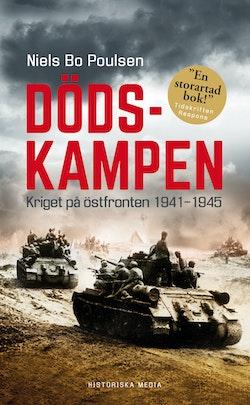 Dödskampen : kriget på östfronten 1941-1945