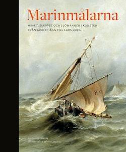 Marinmålarna : skeppet, havet och sjömannen i konsten