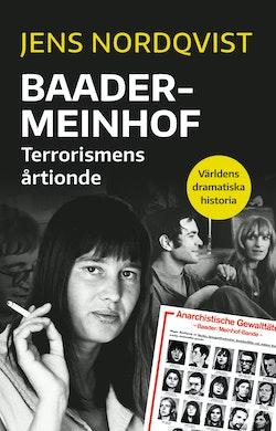 Baader-Meinhof : terrorismens årtionde