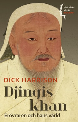 Djingis khan : erövraren och hans värld