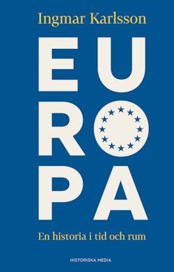 Europa : en historia i tid och rum